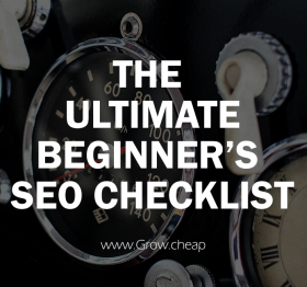 The Ultimate Beginner's SEO Checklist 2017 #SEO #Blogging #Content