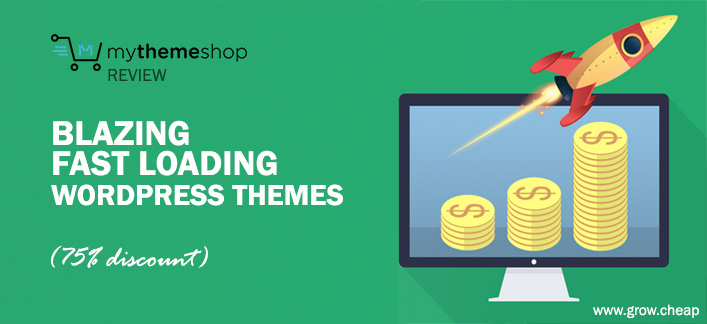 MyThemeShop: Blazing Fast Loading WordPress Themes
