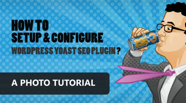 How to Setup WordPress Yoast SEO Plugin (+Photos)