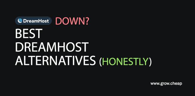 DreamHost Down? Best DreamHost Alternatives #DreamHost #Down #Alternatives