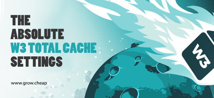 The Absolute WordPress W3 Total Cache Settings (+Video)