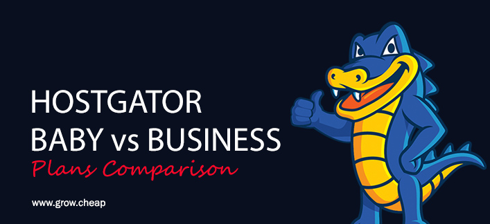 HostGator Baby Vs Business: Plans Comparison