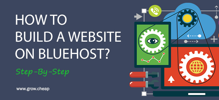 How To Build a Website on BlueHost (Step-by-Step)