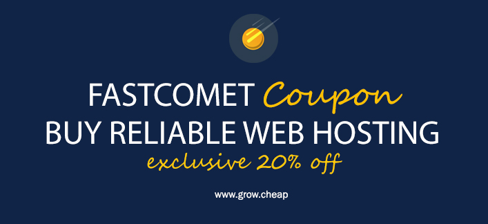 FastComet Coupon: Reliable Web Hosting (20% OFF)