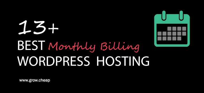 13+ Best Monthly Billing WordPress Hosting (Updated) #WordPress #Monthly #Hosting