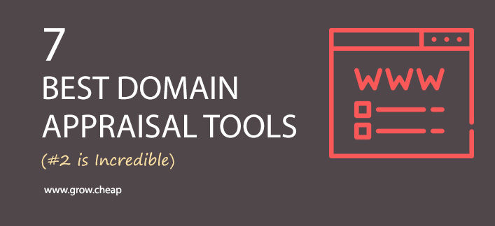 7 Best Domain Appraisal Tools (#2 is Incredible) #Domain #Flipping #Appraisal #Valuation