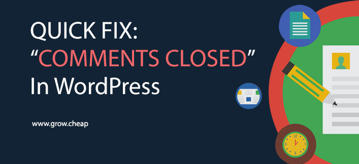 "How To Fix ""Comments Closed"" In WordPress (Quick)"