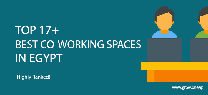 Top 17+ Best Co-Working Spaces in Egypt (Ranked)