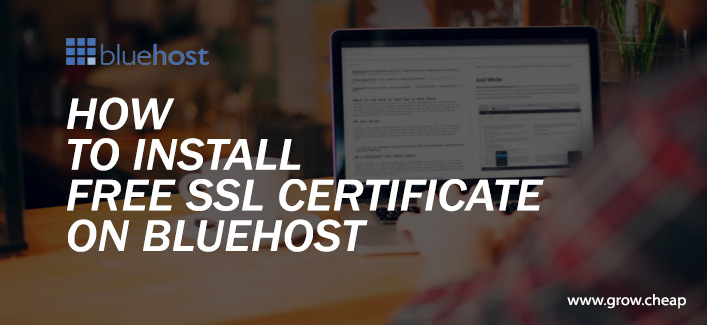 How To Install BlueHost WordPress Free SSL (Quick)
