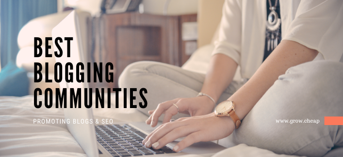 12+ Best Blogging Communities [Promoting Blogs] #Blogging #Marketing