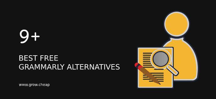 9+ Best Free Grammarly Alternatives (Updated) #Grammarly #Proofreading #Blogging)