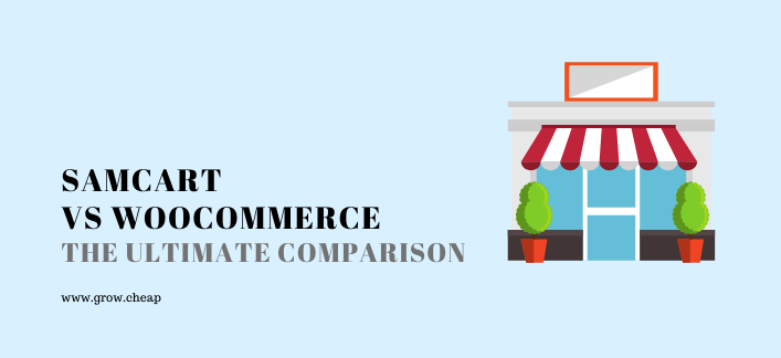 SamCart Vs WooCommerce: The Ultimate Comparison #SamCart #WooCommerce
