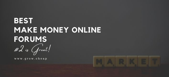 5 Best Make Money Online Forums (#2 is Great!)