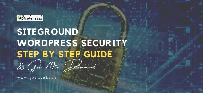 SiteGround WordPress Security: Step By Step Guide