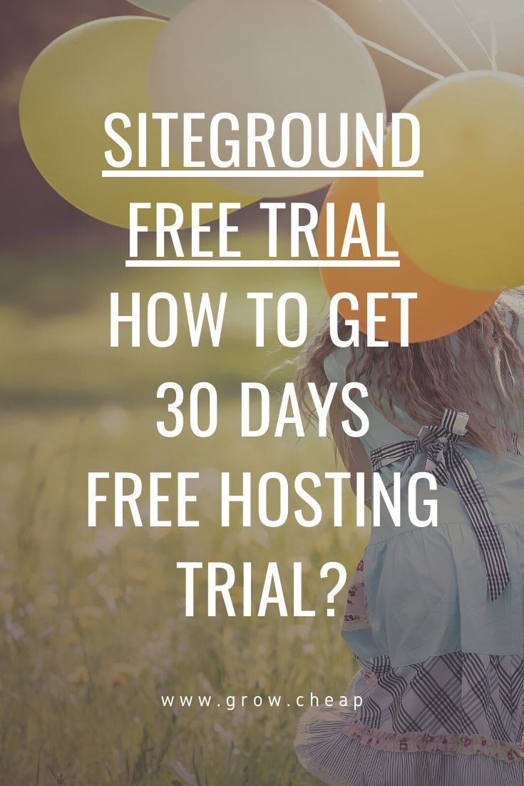 SiteGround Free Trial: Get 30 Days Free Hosting Trial