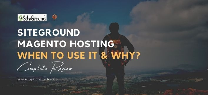 SiteGround Magento Hosting Review: When To Use?